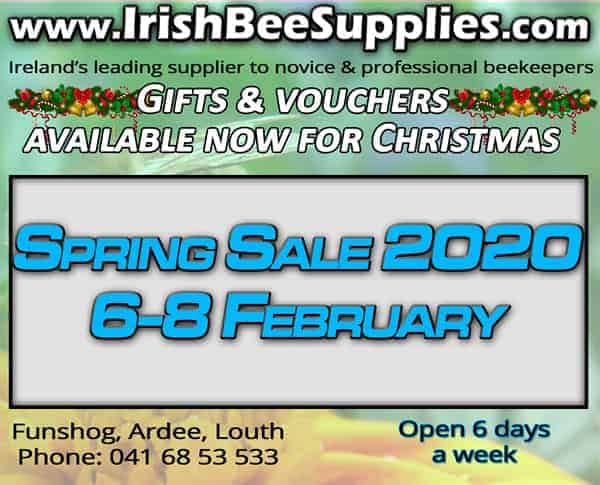 Irish Bee Supplies Spring Sale 6 to 8 February 2020